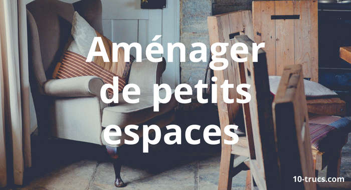 Aménager de petits espaces