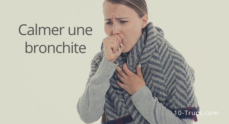 Comment calmer une bronchite naturellement