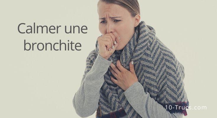 Comment calmer une bronchite naturellement