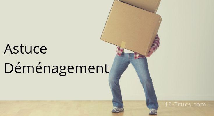 Astuce pour bien organiser un déménagement