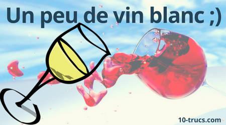du vin blanc pour enlever une tache de vin rouge sur une nappe