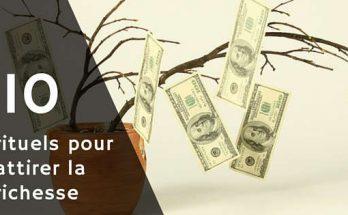 Rituel pour attirer la richesse et avoir de l'argent