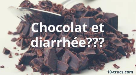 chocolat noir et diarrhée