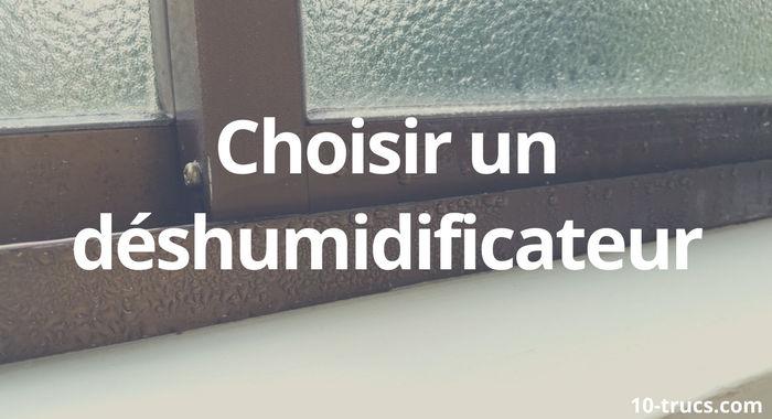 comment choisir un déshumidificateur pour la maison