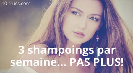 combien de shampoing par semaine pour de beaux cheveux