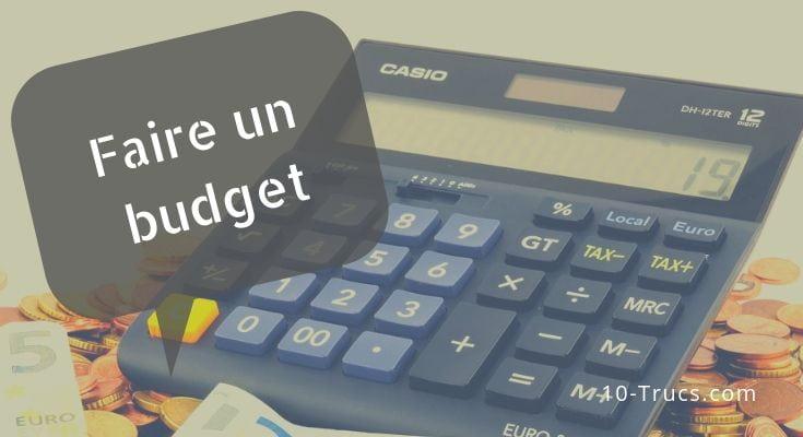 Comment faire un budget et le respecter