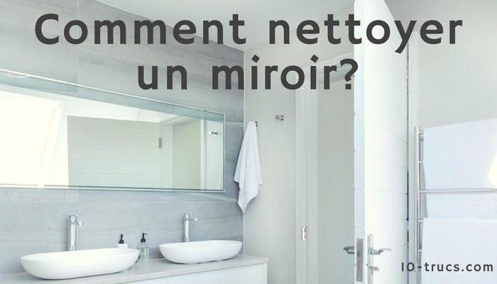 comment nettoyer un miroir
