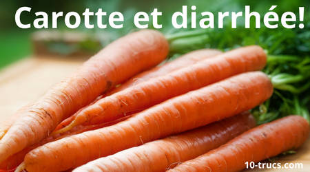 diarrhée et carotte