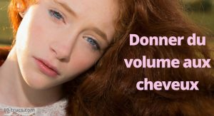 donner du volume aux cheveux
