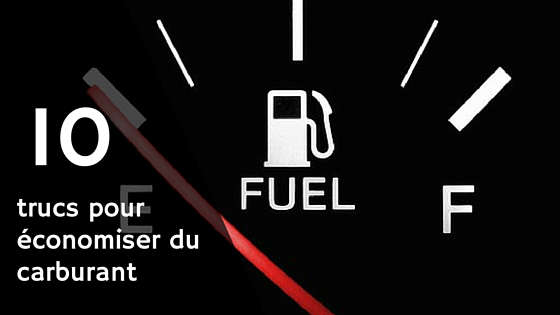 économiser de l'essence et du carburant