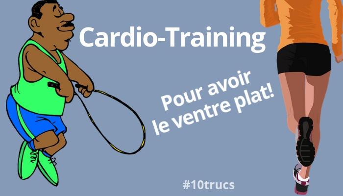 exercices de cardio-training pour avoir des abdos et le ventre plat