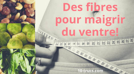 manger des fibres pour maigrir du ventre