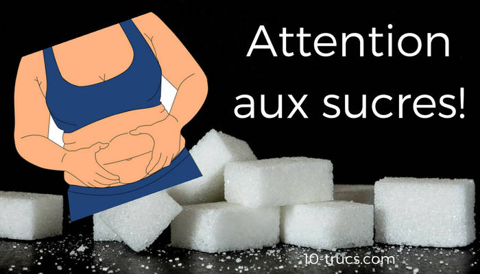 Attention aux sucres pour maigrir du ventre