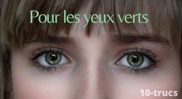 Astuce pour maquiller les yeux verts