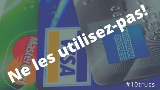 Ne plus utiliser les cartes de crédit