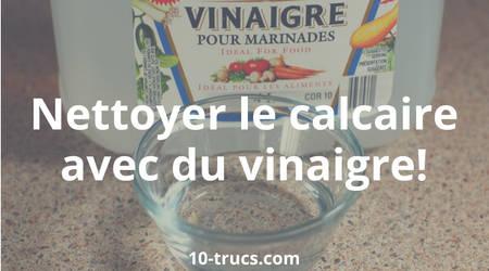 nettoyer le calcaire avec du vinaigre blanc