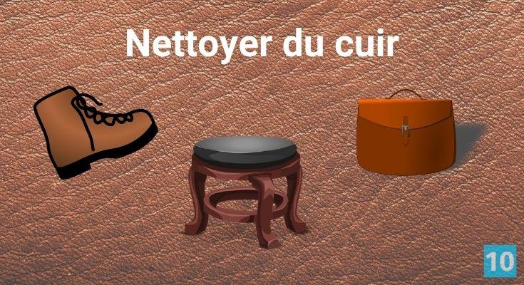 comment nettoyer du cuir