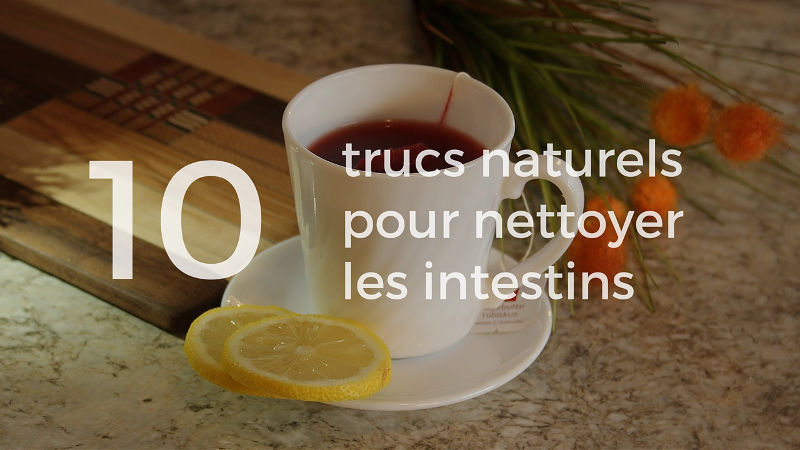 Comment nettoyer les intestins