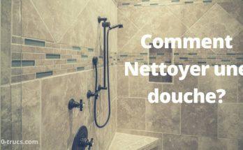 nettoyer une douche