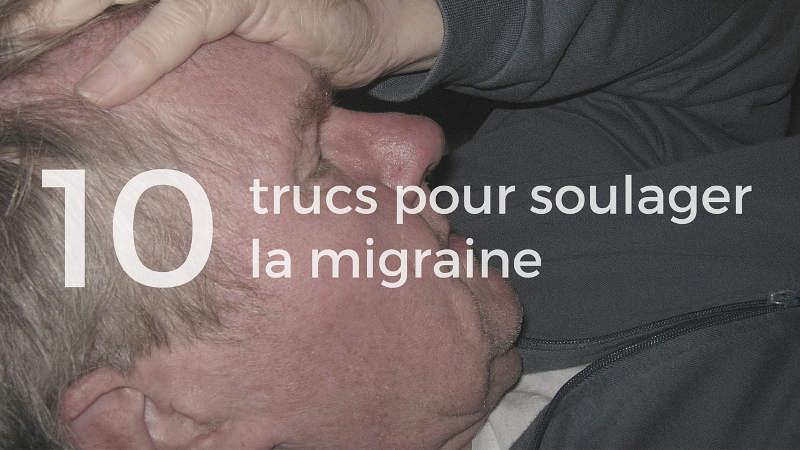 truc pour migraine