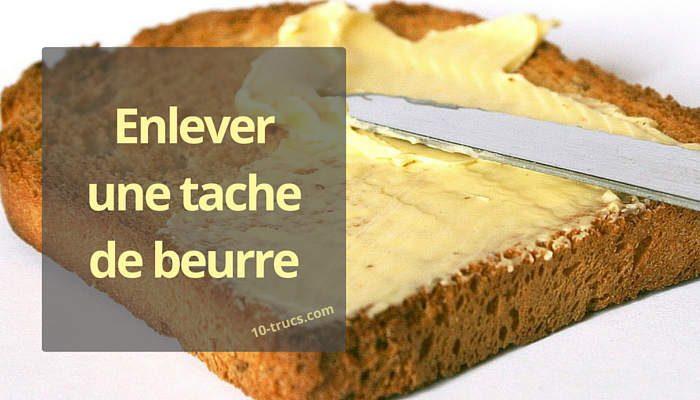 comment enlever une tache de beurre sur vêtement
