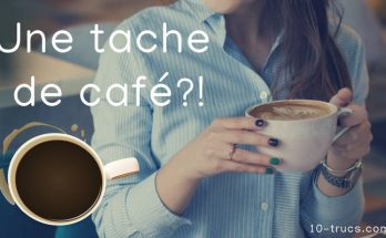 enlever une tache de café