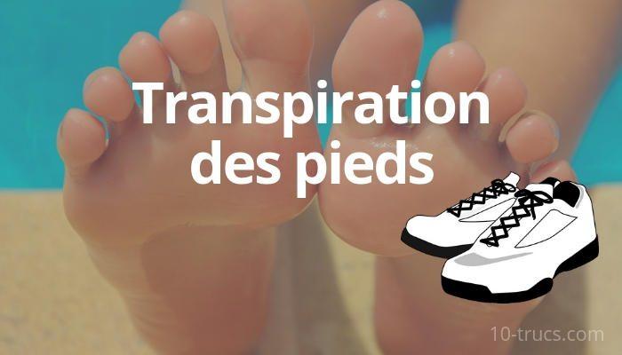transpiration des pieds, que faire pour ne plus transpirer des pieds