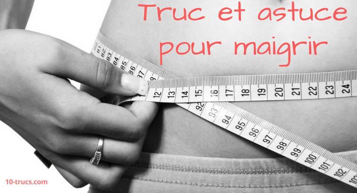 10 trucs pour maigrir