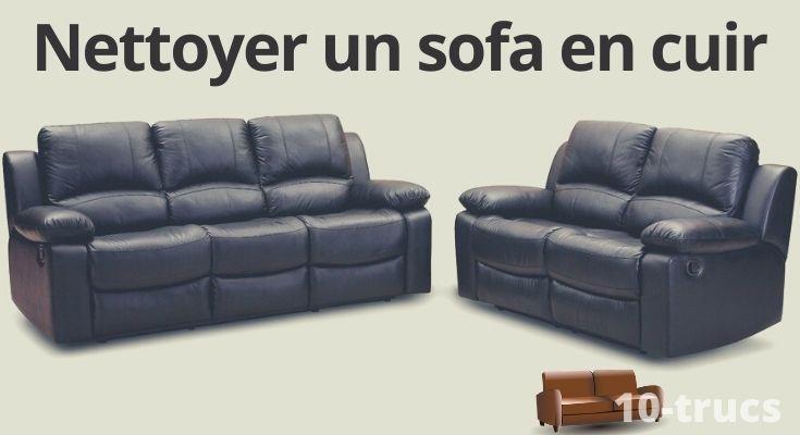 truc pour nettoyer et entretenir un divan en cuir