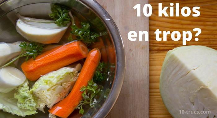 perdre 10 kilos comment faire?
