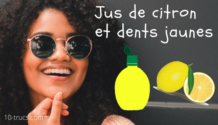Jus de citron contre les dents jaunes