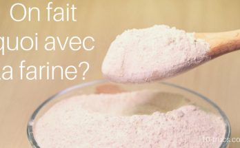 farine, que faire avec de la farine