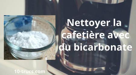 nettoyer une cafetière avec du bicarbonate de soude