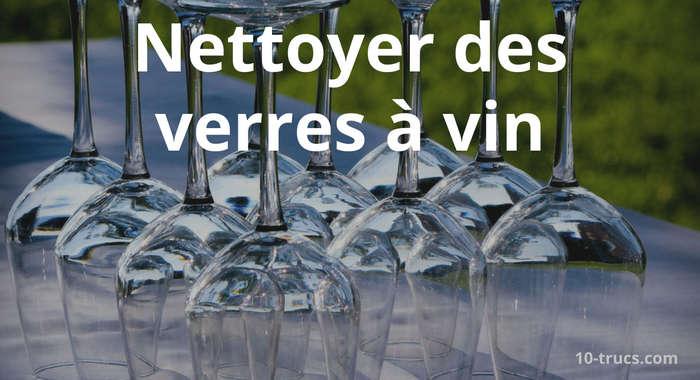 nettoyer verre à vin en cristal