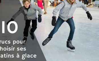 Choisir ses patins à glace, acheter les meilleurs patins