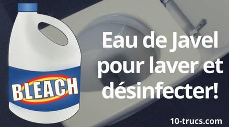 nettoyer les WC avec de l'eau de javel