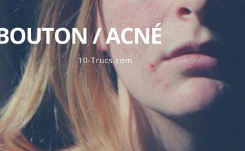 truc bouton d'acné, quoi faire