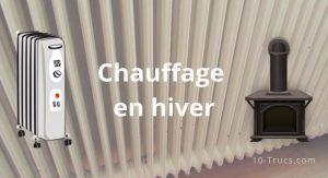 Chauffage en hiver, comment bien chauffer sa maison?
