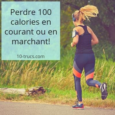 perdre 100 calories en marchant ou en courant
