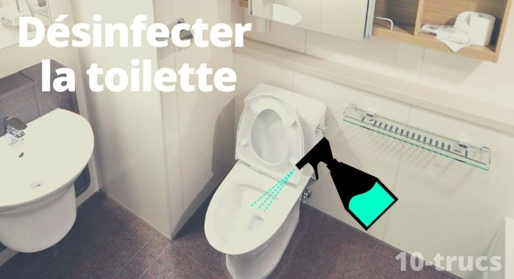 astuce pour désinfecter les toilettes de la maison