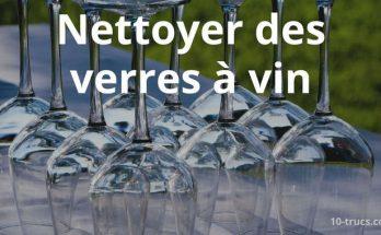 nettoyer des verres à vin à la main et au lave vaisselle