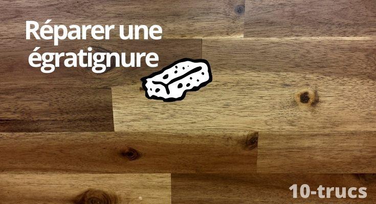 astuce pour enlever une égratignure sur un plancher de bois franc