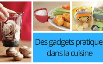des gadgets pratiques à avoir dans la cuisine