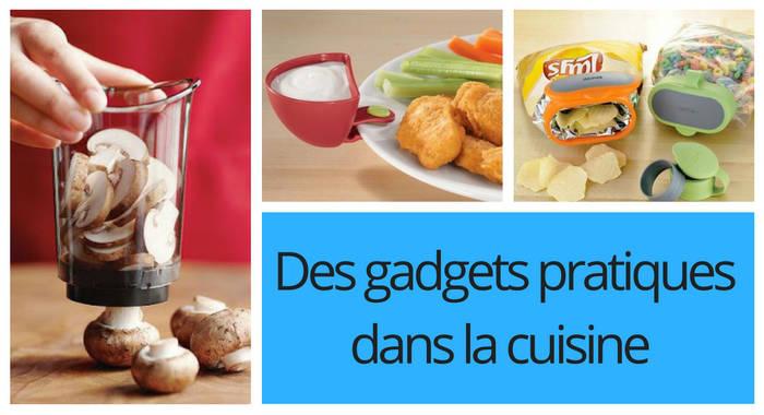 Des gadgets de cuisine pratiques et utiles