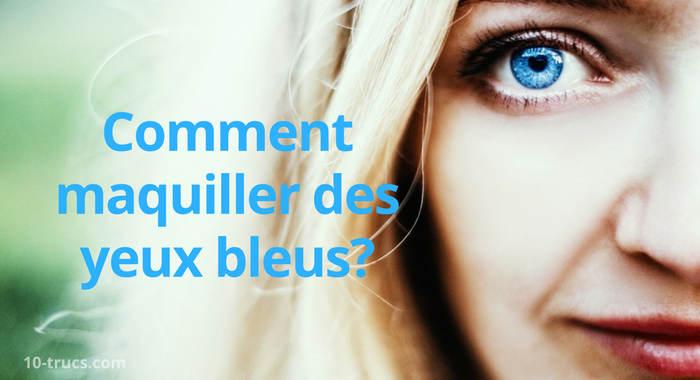 maquillage pour yeux bleu