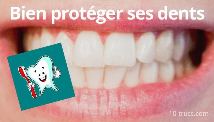 protéger ses dents