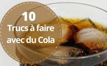 quoi faire avec du coca cola à la maison