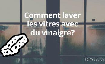 Comment laver les fenêtres avec du vinaigre blanc?