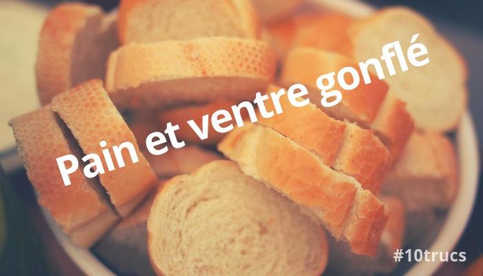 Ne pas manger de pain pour dégonfler son ventre