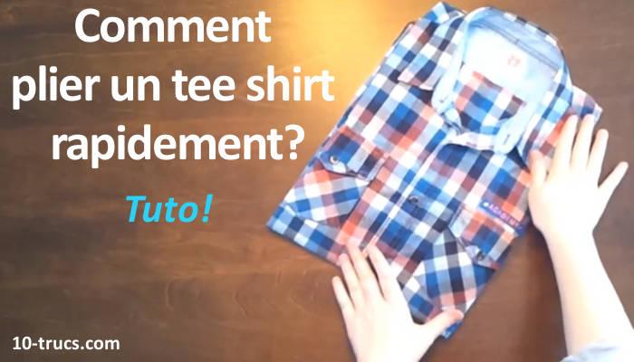plier un tee shirt rapidement